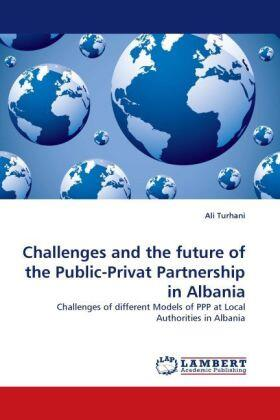 Turhani | Challenges and the future of the Public-Privat Partnership in Albania | Buch | sack.de