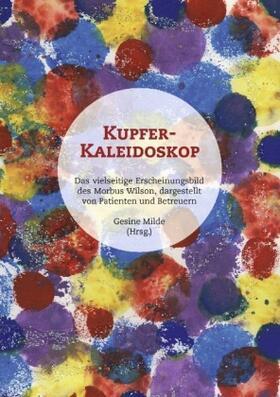 Milde | Kupfer-Kaleidoskop | Buch | sack.de