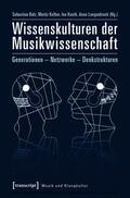 Bolz / Kelber / Knoth |  Wissenskulturen der Musikwissenschaft | eBook | Sack Fachmedien