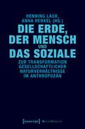 Laux / Henkel |  Die Erde, der Mensch und das Soziale | eBook | Sack Fachmedien
