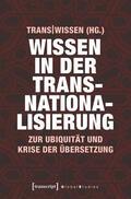 Wissen in der Transnationalisierung | eBook | Sack Fachmedien