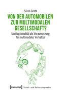 Groth |  Von der automobilen zur multimodalen Gesellschaft? | eBook | Sack Fachmedien