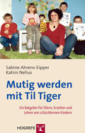 Ahrens-Eipper / Nelius |  Mutig werden mit Til Tiger | eBook | Sack Fachmedien
