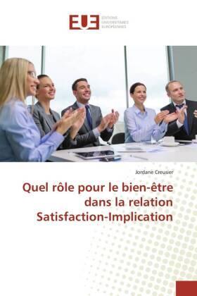 Creusier | Quel rôle pour le bien-être dans la relation Satisfaction-Implication | Buch | sack.de