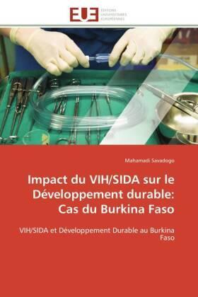 Savadogo | Impact du VIH/SIDA sur le Développement durable: Cas du Burkina Faso | Buch | sack.de