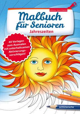 Twachtmann   Malbuch für Senioren. Jahreszeiten   Buch   sack.de