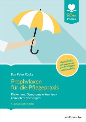Röpke | Prophylaxen für die Pflegepraxis | Buch | sack.de