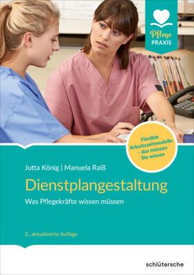 König / Raiß | Dienstplangestaltung | Buch | sack.de