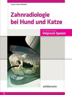 Mihaljevic | Zahnradiologie bei Hund und Katze | E-Book | sack.de