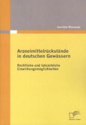 Arzneimittelrückstände in deutschen Gewässern | Buch | sack.de