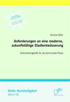 Anforderungen an eine moderne, zukunftsfähige Stadtentwässerung | Buch | Sack Fachmedien
