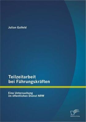 Teilzeitarbeit bei Führungskräften | Buch | sack.de