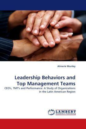 Leadership Behaviors and Top Management Teams | Buch | sack.de