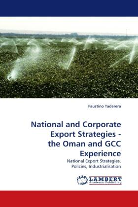 National and Corporate Export Strategies - the Oman and GCC Experience   Buch   sack.de
