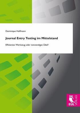 Hoffmann | Journal Entry Testing im Mittelstand | Buch | Sack Fachmedien