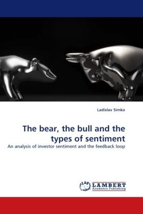 The bear, the bull and the types of sentiment | Buch | sack.de