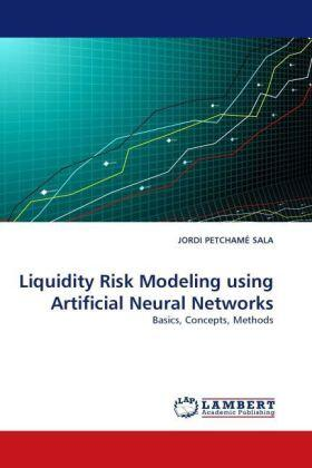 Liquidity Risk Modeling using Artificial Neural Networks   Buch   sack.de