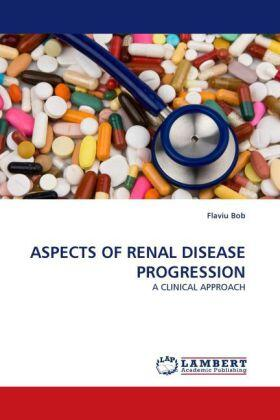 ASPECTS OF RENAL DISEASE PROGRESSION | Buch | sack.de
