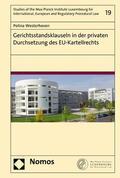 Westerhoven |  Gerichtsstandsklauseln in der privaten Durchsetzung des EU-Kartellrechts | eBook | Sack Fachmedien