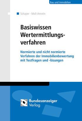 Schaper / Moll-Amrein   Wertermittlungsverfahren Basiswissen für Einsteiger   Buch   sack.de