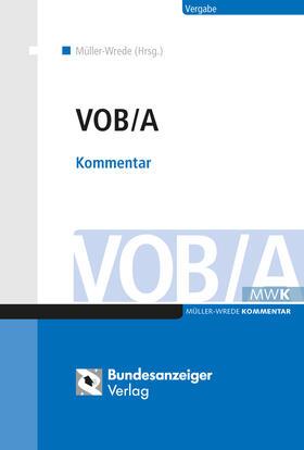 Müller-Wrede | VOB/A | Buch | sack.de