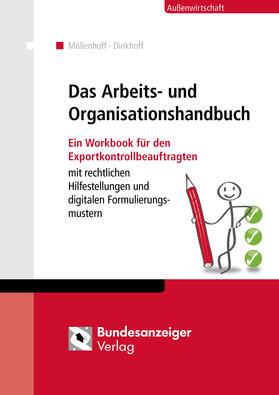 Möllenhoff / Dinkhoff   Workbook Arbeits- und Organisationsanweisung für die Exportkontrolle   Buch   Sack Fachmedien