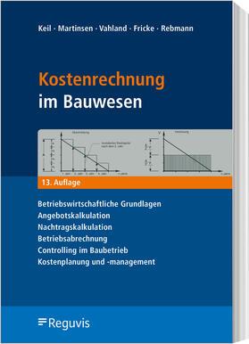 Keil / Martinsen / Vahland   Kostenrechnung im Bauwesen   Buch   sack.de