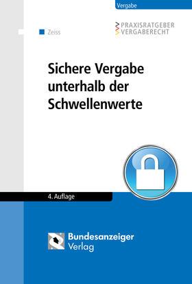 Zeiss | Sichere Vergabe unterhalb der Schwellenwerte | Buch | sack.de