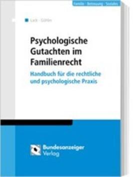 Lack / Hammesfahr | Psychologische Gutachten im Familienrecht | Buch | sack.de
