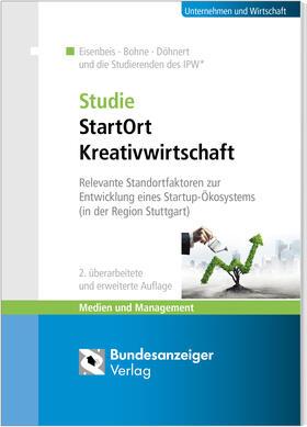 Eisenbeis / Bohne / Döhnert | Studie StartOrt Kreativwirtschaft | Buch | sack.de