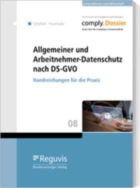 Feuerhake / Schefold | Allgemeiner und Arbeitnehmer-Datenschutz nach DS-GVO | Buch | sack.de