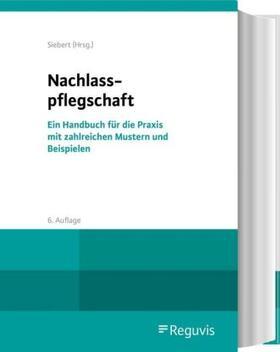 Siebert   Nachlasspflegschaft   Buch   sack.de