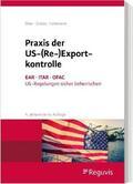 Böer / Groba / Hohmann |  Praxis der US-(Re-)Exportkontrolle | Buch |  Sack Fachmedien