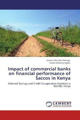 Impact of commercial banks on financial performance of Saccos in Kenya | Buch | sack.de