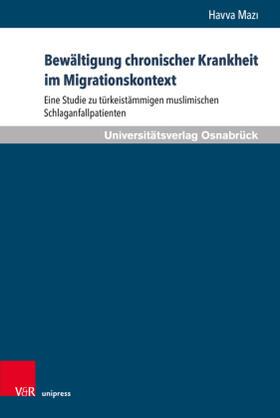 Mazi | Bewältigung chronischer Krankheit im Migrationskontext | Buch | sack.de