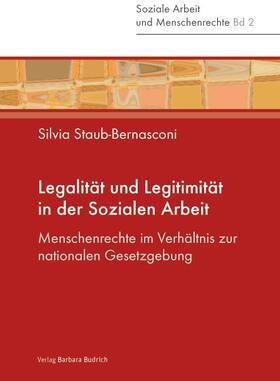 Staub-Bernasconi / Prasad | Legalität und Legitimität in der Sozialen Arbeit | Buch | Sack Fachmedien