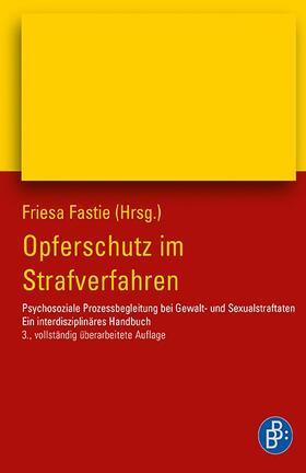Fastie | Opferschutz im Strafverfahren | Buch | sack.de