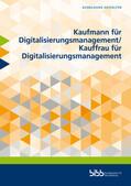 Blachnik    Kaufmann für Digitalisierungsmanagement/Kauffrau für Digitalisierungsmanagement   Buch    Sack Fachmedien