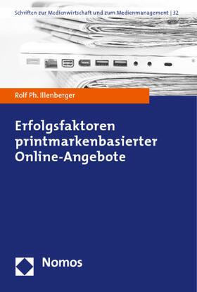 Illenberger | Erfolgsfaktoren printmarkenbasierter Online-Angebote | Buch | sack.de