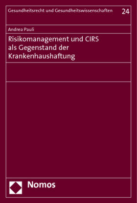Pauli | Risikomanagement und CIRS als Gegenstand der Krankenhaushaftung | Buch | sack.de