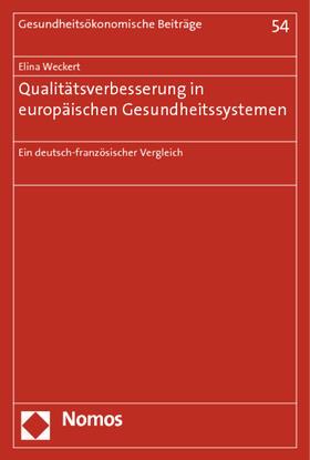 Weckert | Qualitätsverbesserung in europäischen Gesundheitssystemen | Buch | sack.de
