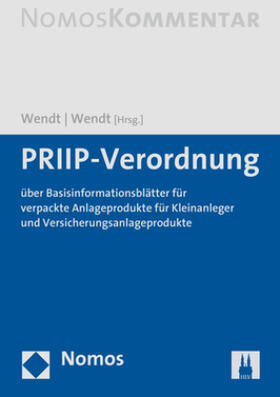 Wendt / Wendt | PRIIP-Verordnung | Buch | Sack Fachmedien