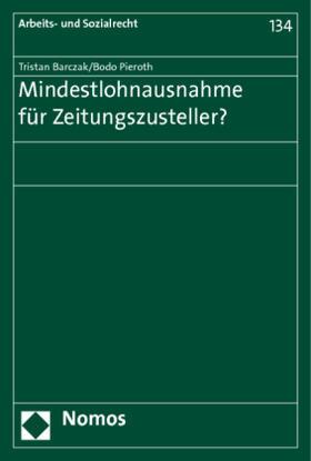 Barczak / Pieroth | Mindestlohnausnahme für Zeitungszusteller? | Buch | sack.de