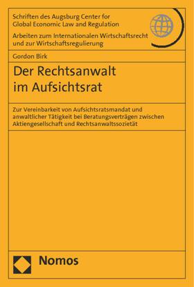 Birk | Der Rechtsanwalt im Aufsichtsrat | Buch | sack.de