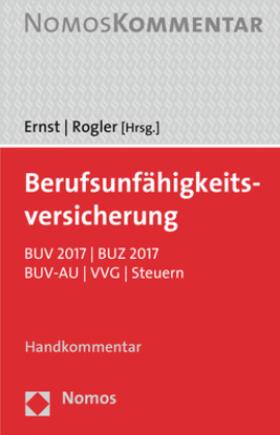 Ernst / Rogler | Berufsunfähigkeitsversicherung, Handkommentar | Buch | Sack Fachmedien
