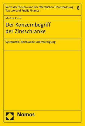 Risse | Der Konzernbegriff der Zinsschranke | Buch | Sack Fachmedien