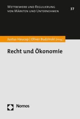 Haucap / Budzinski   Recht und Ökonomie   Buch   sack.de