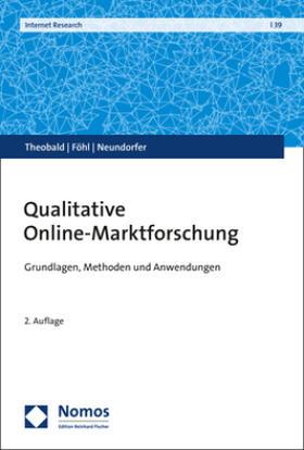 Theobald / Föhl / Neundorfer | Qualitative Online-Marktforschung | Buch | sack.de