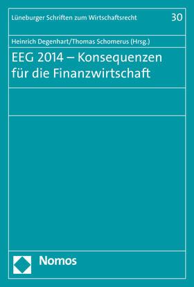 Degenhart / Schomerus | EEG 2014 - Konsequenzen für die Finanzwirtschaft | Buch | sack.de