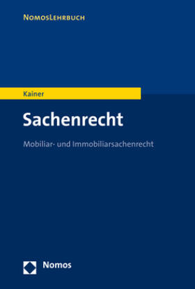 Kainer | Sachenrecht | Buch | Sack Fachmedien